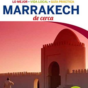Marrakech De cerca 3 (Lonely Planet-Guías De cerca)