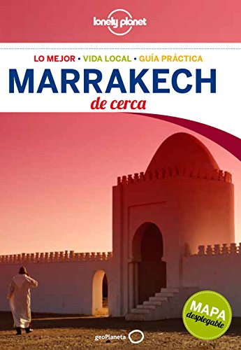 Marrakech De cerca 3 (Lonely Planet-Guías De cerca) 3