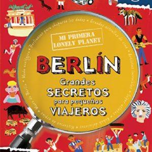 Mi Primera Lonely Planet Berlin (Spanish Edition)