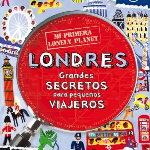 Mi Primera Lonely Planet Londres 1 (Lonely Planet Not for Parents) (Spanish Edition)