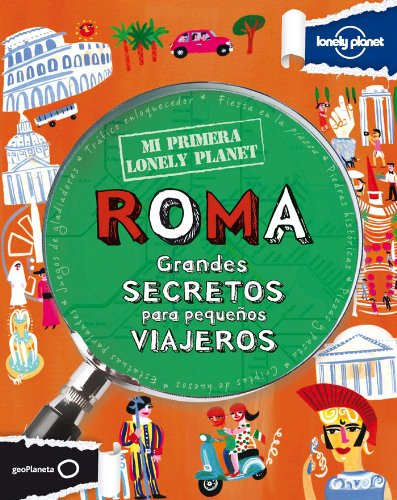 Mi Primera Lonely Planet Roma (Lonely Planet Not for Parents) (Spanish Edition) 6