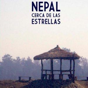 Nepal, cerca de las estrellas (Spanish Edition)