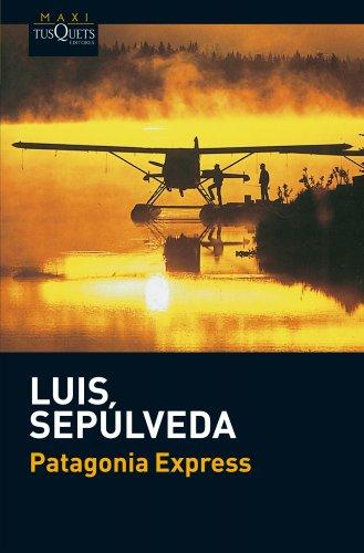 Patagonia Express (Luis Sepulveda) 4