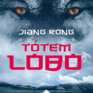 Tótem lobo (Spanish Edition)
