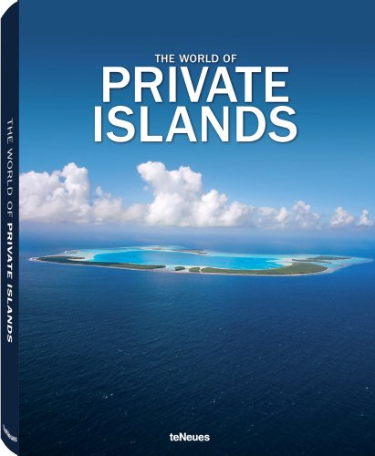 The World of Private Islands (English, German, French, Spanish and Italian Edition) 5