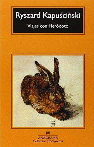 Viajes Con Heródoto (Compactos Anagrama) 2