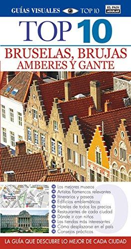 Bruselas, Brujas, Amberes y Gante (Guías Top 10) 11