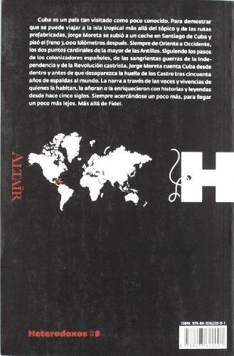 Cuba, más allá de Fidel (HETERODOXOS) 1