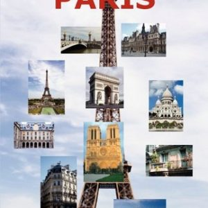 Las mejores fotos de Paris: Incluyendo las principales atracciones como la Torre Eiffel, el Museo de Louvre, la Catedral de Notre Dame, el Arco de Triunfo, el Panteón, el Museo Orsay y muchas más. 5