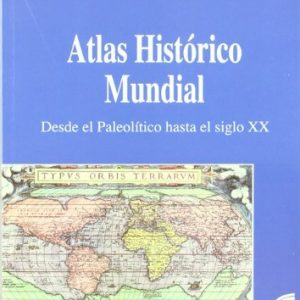 Atlas Historico Mundial (Spanish Edition)