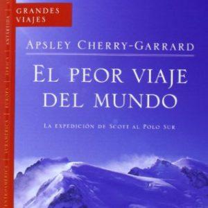 Peor Viaje del Mundo, El (Spanish Edition)