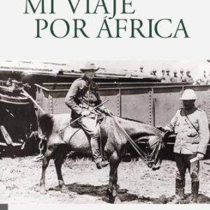 Mi Viaje Por Africa (Spanish Edition)