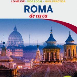 Lonely Planet Roma de cerca (Travel Guide) (Spanish Edition)