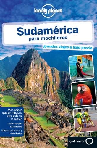 Lonely Planet Sudamerica para Mochileros (Travel Guide) (Spanish Edition) 1