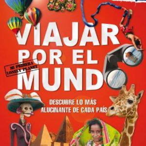 Viajar por el Mundo (Lonely Planet Not for Parents) (Spanish Edition)