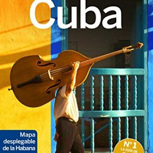 Lonely Planet Cuba (Travel Guide) (Spanish Edition)