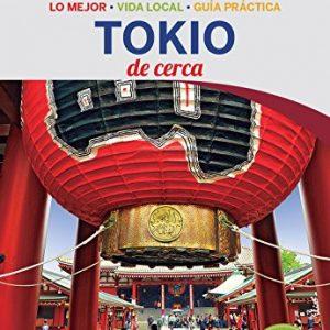 Lonely Planet Tokio De Cerca (Travel Guide) (Spanish Edition)