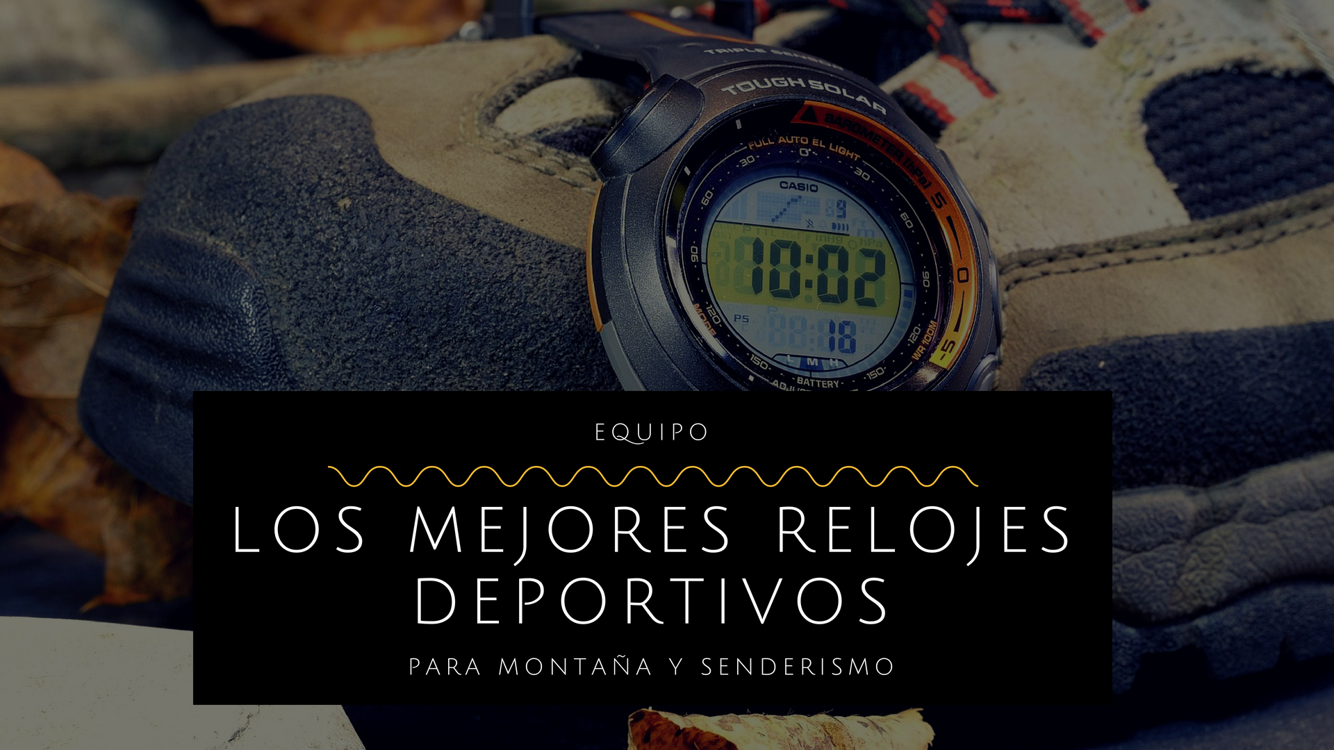 Mejores relojes deportivos montaña senderismo running trekking