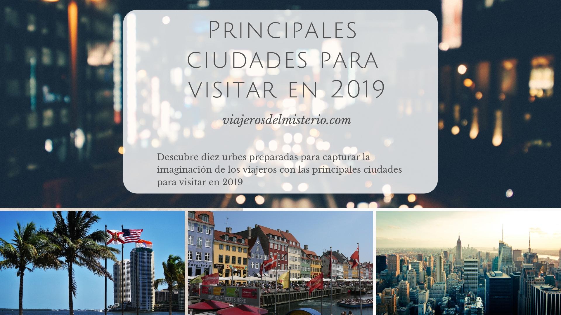 principales ciudades para visitar en 2019
