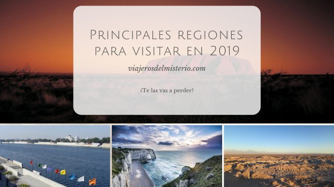 Principales regiones para visitar en 2019