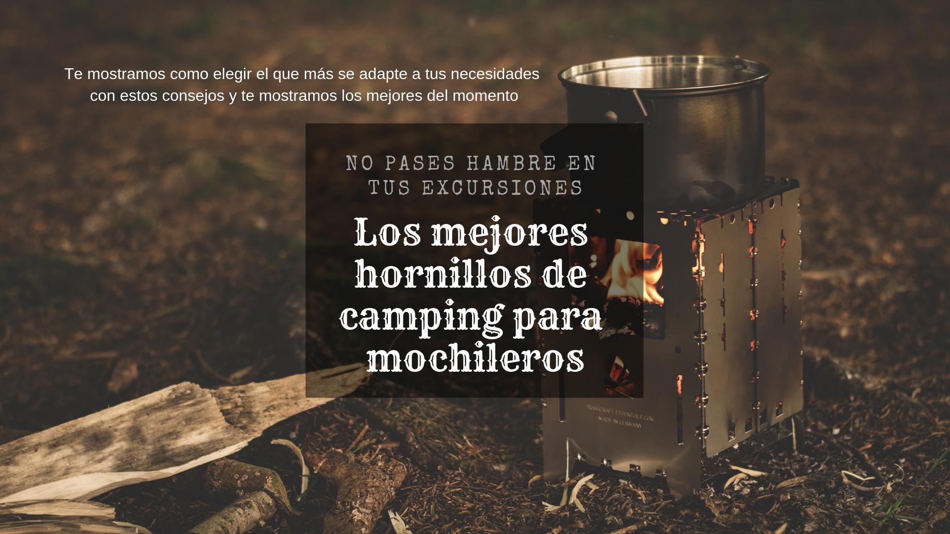 Mejores hornillos portátiles para camping (Mochileros)
