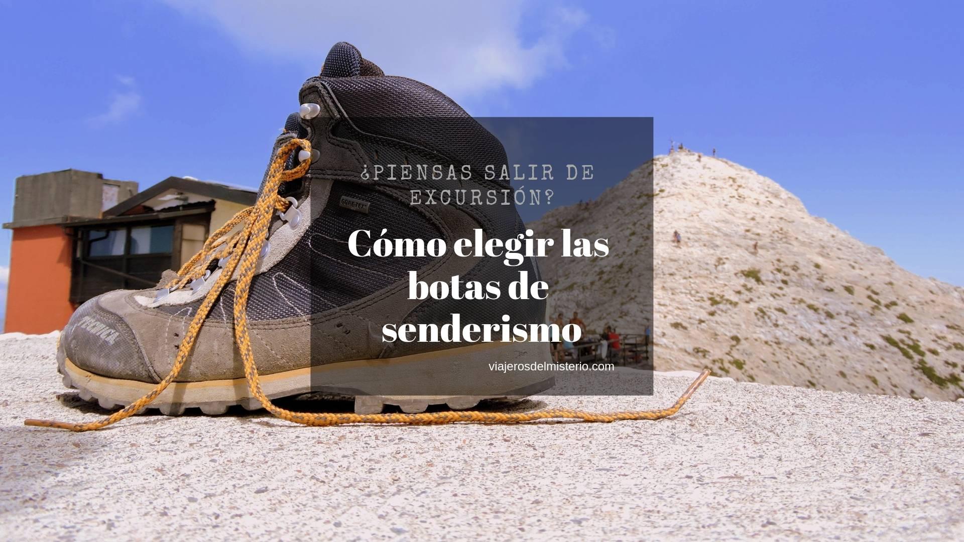 Cómo elegir las botas de senderismo