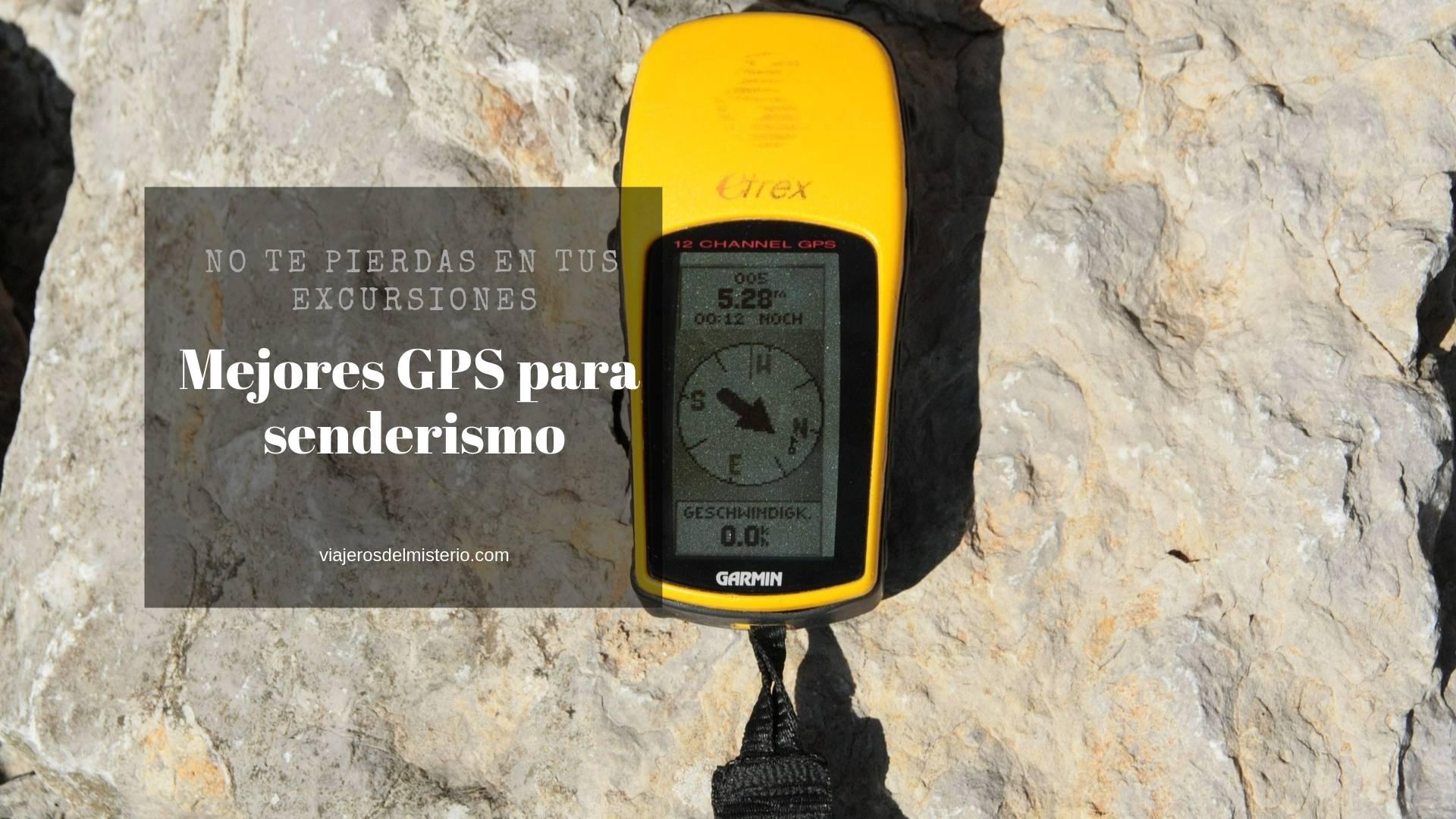 Mejores GPS para senderismo